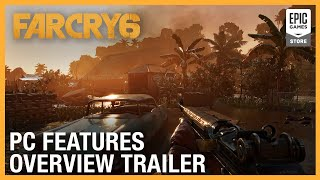 Far Cry 6: PC Features Overview Trailer