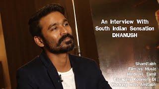 An Interview With South Indian Sensation Kolaveri Di Star: Dhanush