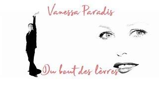 """Vanessa Paradis """"Du bout des lèvres"""""""