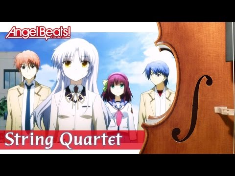 Angel Beats! OP Full - String Quartet | エンジェルビーツ OP「My Soul, Your Beats!」