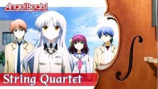 Angel Beats! OP Full - String Quartet | エンジェルビーツ OP「My Soul, Your Beats!」