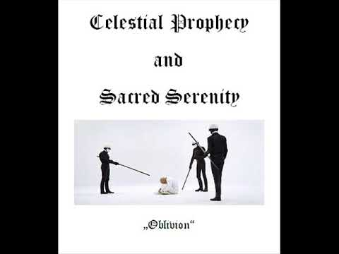 Celestial Prophecy And Sacred Serenity - Cosmic Saga 2018