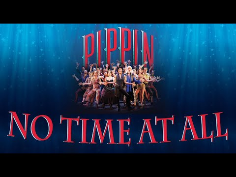 No Time At All karaoke instrumental from Pippin