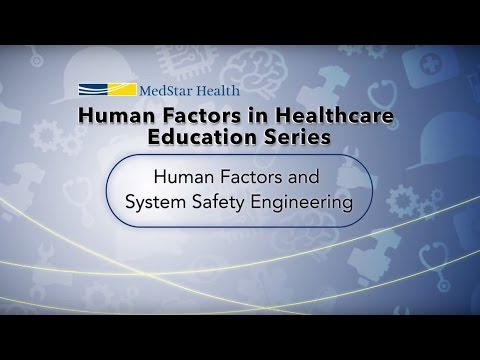 Human Factors and Systems Safety Engineering in Healthcare