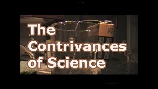 The Contrivances Of Science