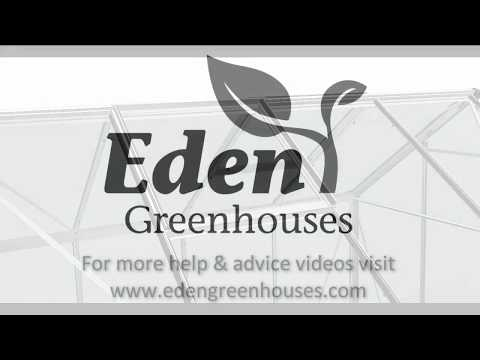 Eden Greenhouses Roof Window Fitting Instruction Video