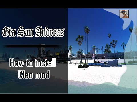 Gta San Andreas : How To Install/Use Cleo Mods