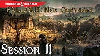 [D&D 5E] Fallout: New Greyhawk - Udonaar (Session 11 Part 2)