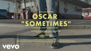 Oscar - Sometimes