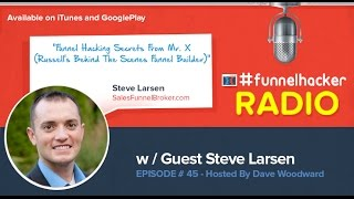 Stephen Larsen, Funnel Hacking Secrets From Mr. X (Russell's Behind The Scenes Funnel Builder)