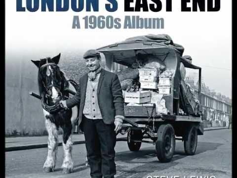 Londons East End - A 1960's Album