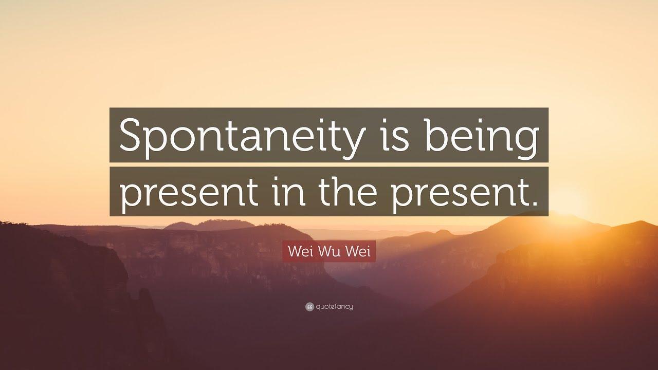 Top 20 Wei Wu Wei Quotes Youtube