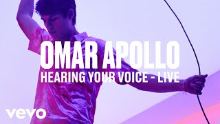 "Omar Apollo - ""Hearing Your Voice"" (Live) 