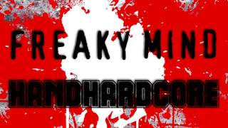Freaky Mind - Handhardcore [Aggrotech]
