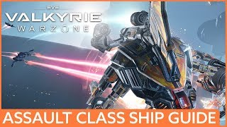 A guide to Eve: Valkyrie - Warzone's assault class