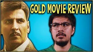 Gold (2018) Full Movie Review | Akshay Kumar