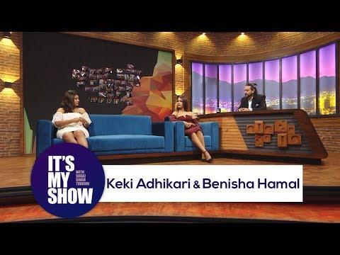 Keki Adhikari & Benisha Hamal | It's my show with Suraj Singh Thakuri | 02 June 2018
