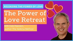The Sedona Method: Power of Love Retreat