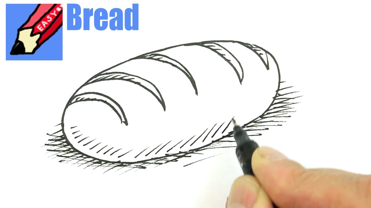 How To Draw A Loaf Of Bread Real Easy YouTube