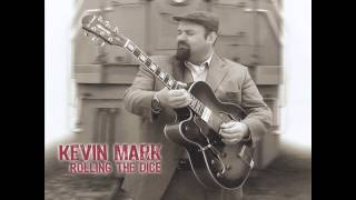 Kevin Mark - So Blue Without You