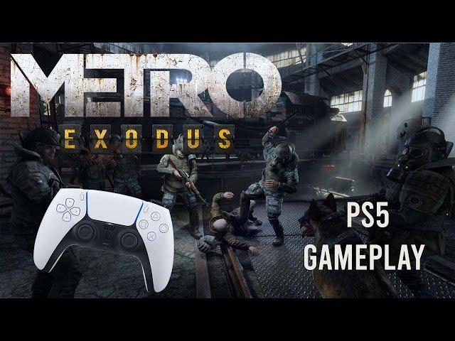 Metro Exodus - Upgraded PS5 Gameplay