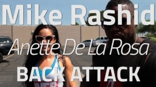 MIKE RASHID | ANETTE DE LA ROSA | BACK ATTACK