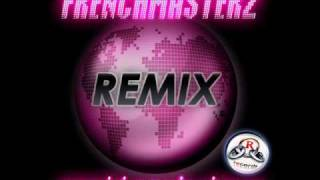 Frenchmasterz-World Party Tour (Dj Juls RMX).wmv