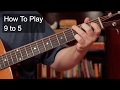 Download '9 to 5' (Dolly Parton) Beginner's Guitar Lesson MP3 song and Music Video