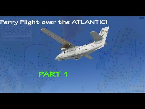 [X-Plane 10] Atlantic Ferry Flight!