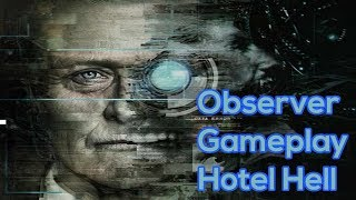 Observer Gameplay (PC, Cyberpunk awesomeness)