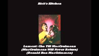 Lament: Cha Till MacCruimean (MacCrimmon Will Never Return)