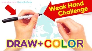How to Draw with Weak Hand Challenge (Left Hand) + Color