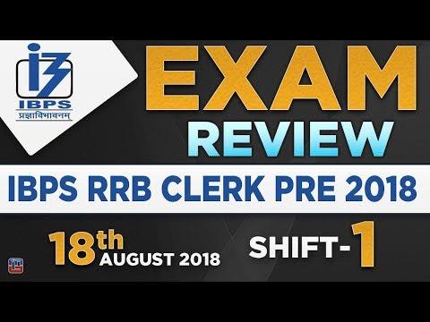 IBPS RRB CLERK PRE 2018 EXAM REVIEW   SHIFT 1   जानें क्या आया Exam में    18.08.18