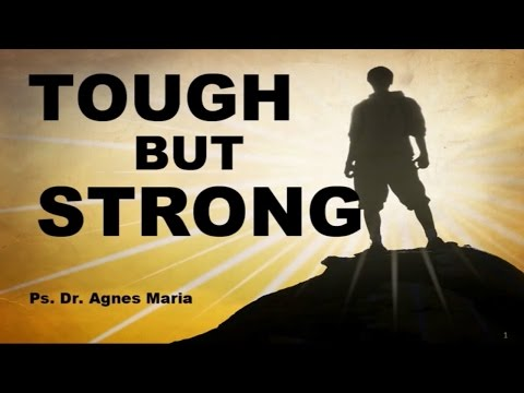 """Sunday Service Sermon: """"Tough But Strong"""" by Ps. Dr. Agnes Maria. 12/07/'15 SS2 HFC Sawo."""