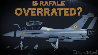 Dassault Rafale: Overrated OR Gamechanger? An Overview (3D Animation 60fps)