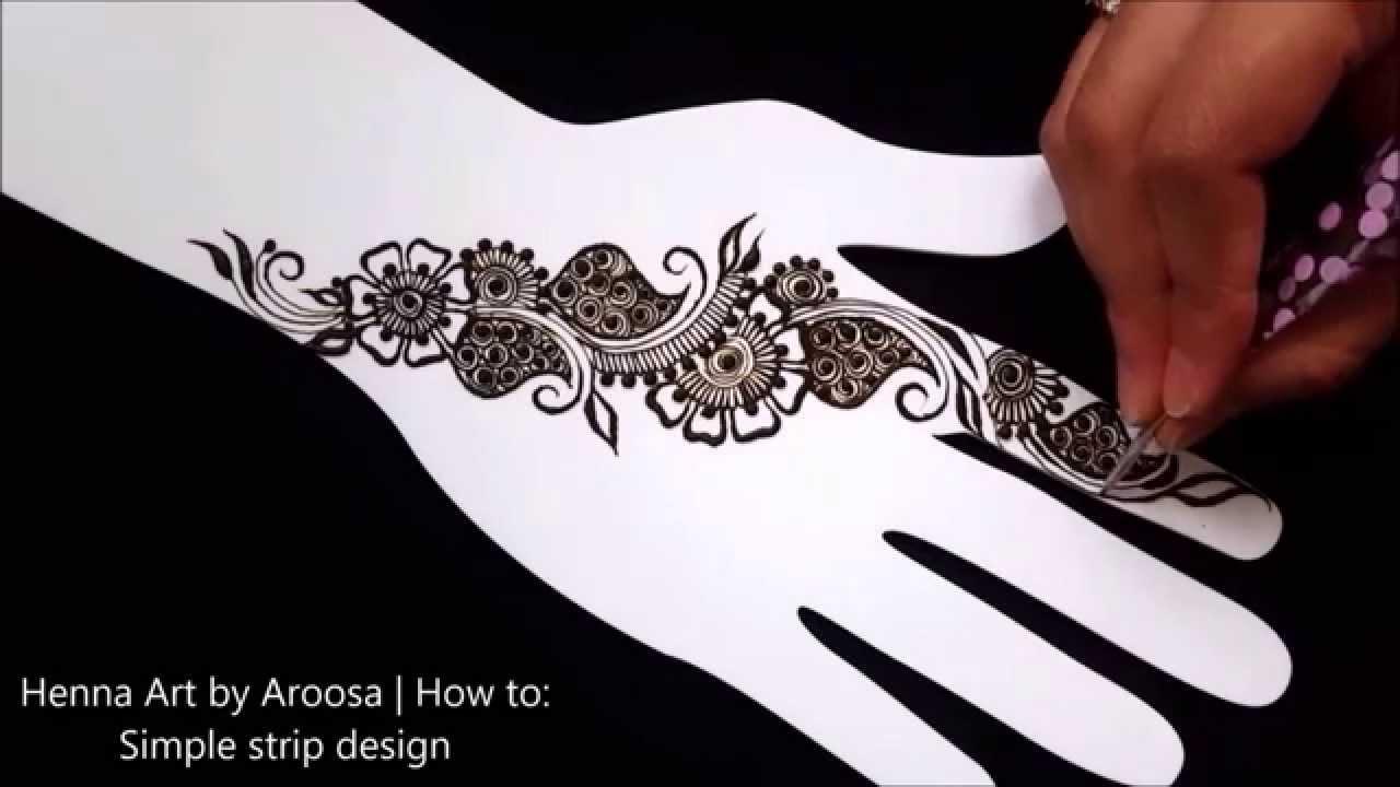 How To Simple Henna Design Henna Art By Aroosa Youtube