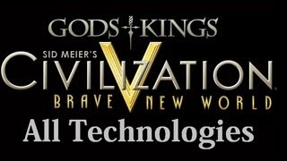 Civilization 5 All Technologies / Technology Quotes with Gods and Kings and Brave New World