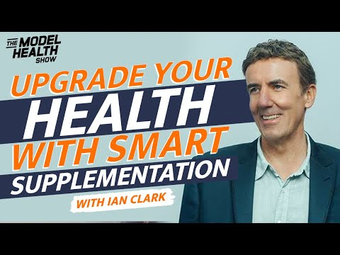 Smarter Supplementation And Unorthodox Ways To Upgrade Your Health   With Ian Clark