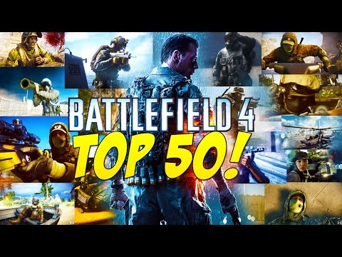 TOP 50 GREATEST MOMENTS IN BATTLEFIELD 4 GameSprout