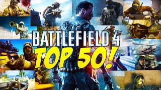 TOP 50 GREATEST MOMENTS IN BATTLEFIELD 4 (GameSprout)