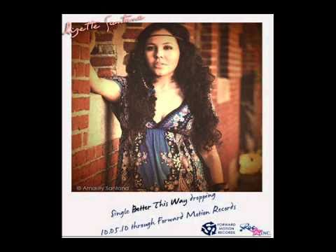 "Lizette Santana - ""Better this Way"" Sneak Preview  Single out 10/5/10"