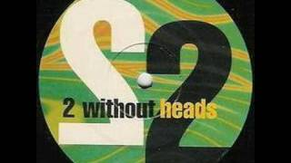 2 Without Heads - U And Me (Scott Brown Remix)