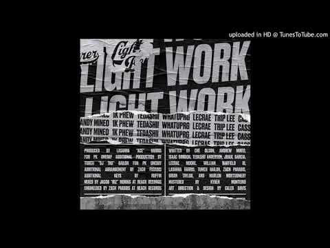 116- light work (ft andy mineo 1k phew tedashii whatuprg lecrae cass trip lee)