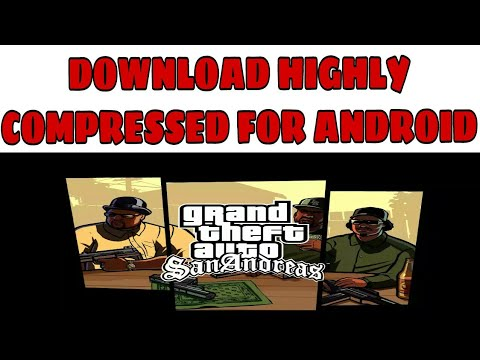 DOWNLOAD GTA SAN ANDREAS HIGHLY COMPRESSED FOR ANDROID WITHOUT ANY ADDS 100℅ REAL (BEST METHOD)