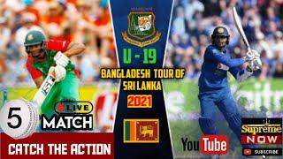 Bangladesh VS Sri Lanka Live 5th ODI | 25.10.2021| Under 19 | Cricket Match | Supreme TV | SLCricket