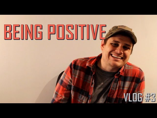 Being Positive - Confessions of a Songwriter #3
