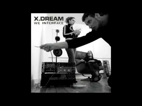 X-Dream - We Interface [Full Album]