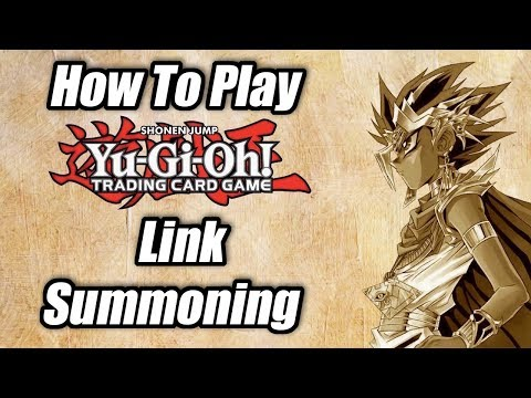 How To Play Yu-Gi-Oh: Link Summoning!