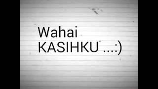 Download Mp3 Wahai Kasihku