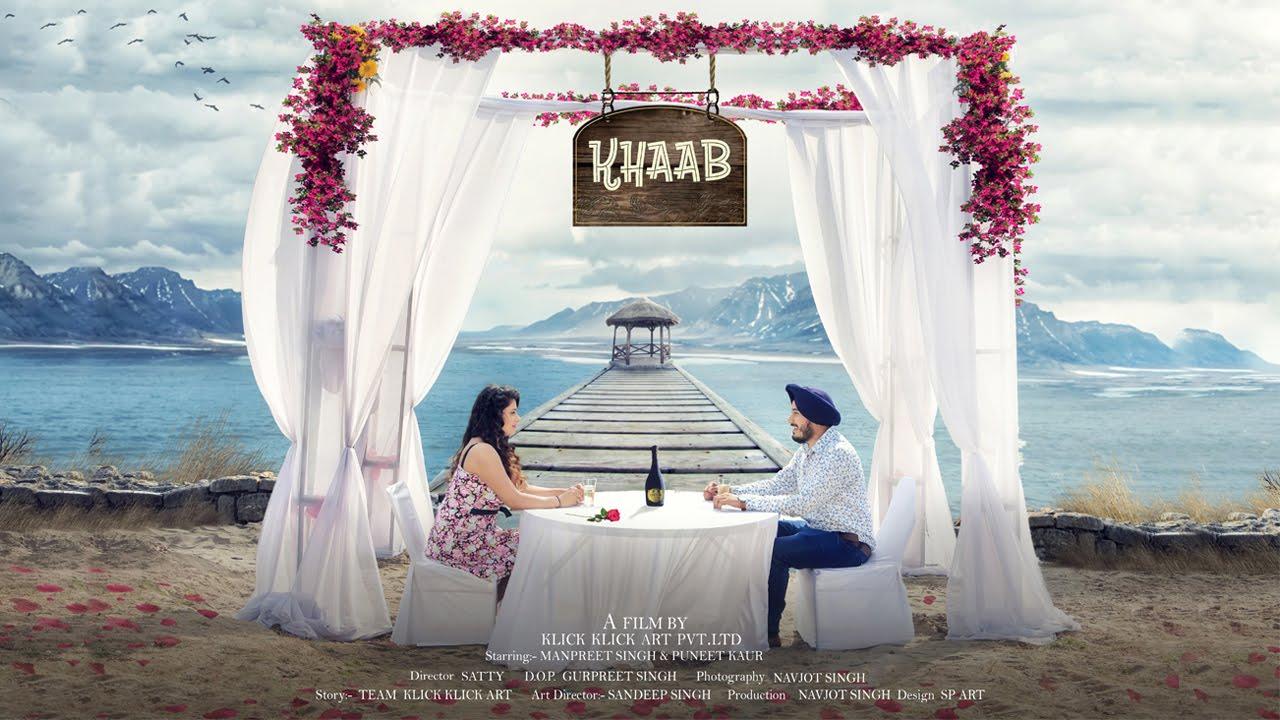 Download Khaab | Akhil | Pre wedding video 2016 | Manpreet + Puneet | Chandigarh